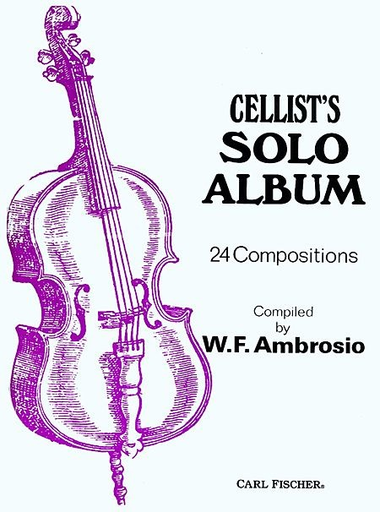 Carl Fischer Ambrosio, W.F. (arr): Cellist's Solo Album