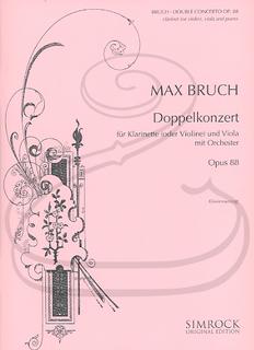 HAL LEONARD Bruch (Lindemann): Double Concerto, Op.88 (violin/clarinet, viola, & piano reduction) Simrock