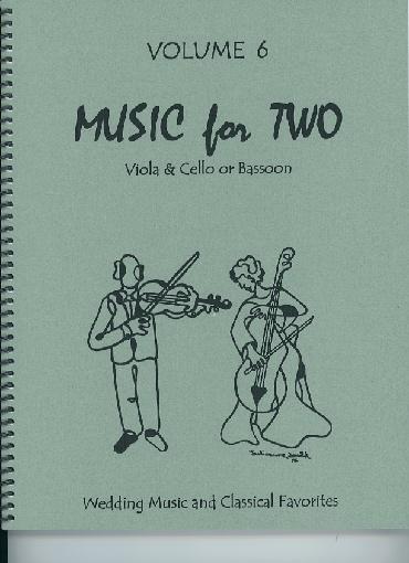 Last Resort Music Publishing Kelley, Daniel: Music for Two Vol. 6, Wedding Music & Classical Favorites (viola & cello)