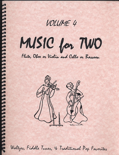 Last Resort Music Publishing Kelley, Daniel: Music for Two Vol. 4 Fiddle Tunes, Waltzes, Pop (Violin & Cello)