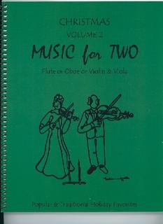 Last Resort Music Publishing Kelley, D.: Christmas Music for Two, Vol. 2, Popular & Traditional Holiday Favorites (Flute/Oboe/Violin & Viola)