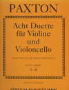 Paxton, Stephen: Eight Duets for Violin and Cello Book 1 (#1-4)