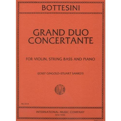 International Music Company Bottesini, Giovanni (Gingold-Sankey): Grand Duo Concertante (violin, bass & piano) IMC