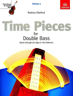 Slatford, Rodney: Time Pieces for Double Bass Vol. 2 (bass & piano)