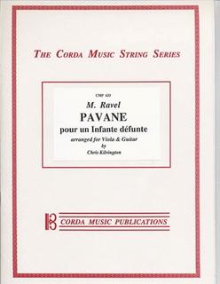 Ravel, Maurice (Kilvington): Pavane pour un Infante Defunte (viola/guitar)