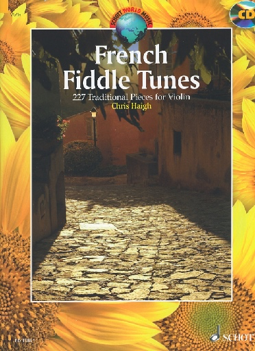 HAL LEONARD Haigh, Chris: French Fiddle Tunes - 227 Traditional Pieces for Violin (violin & CD)