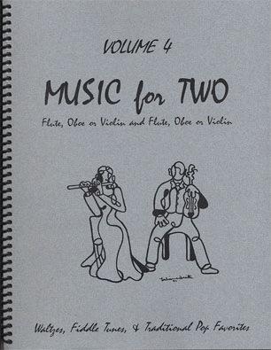 Last Resort Music Publishing Kelley, Daniel: Music for Two Vol. 4 Fiddle Tunes (2 violins or violin & flute)