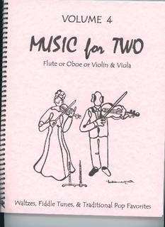 Last Resort Music Publishing Kelley, Daniel: Music for Two Vol. 4 Waltzes, Fiddle Tunes, Pop (Violin & Viola)