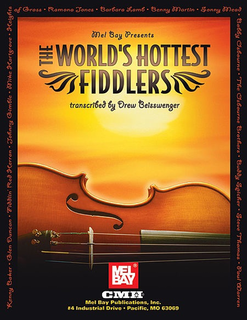 Beisswenger, Drew: The World's Hottest Fiddlers (violin & chords)