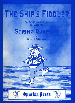 Carl Fischer McConnell, W.: The Ship's Fiddler - Sea Songs and Shanties (string quartet)