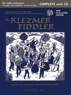 HAL LEONARD Jones, E. H: Klezmer Fiddler Complete (violins, easy violin part,  violin accompaniment, guitar chords, and piano)