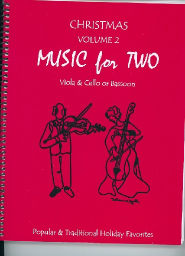 Last Resort Music Publishing Kelley, Daniel: Music for Two Christmas Vol. 2, Popular & Traditional Holiday Favorites (viola & cello)