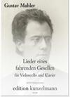 C.F. Peters Mahler: Songs of a Wayfarer (cello & piano)