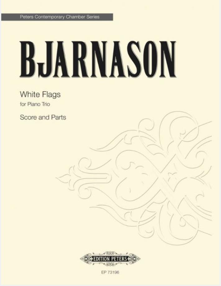 C.F. Peters Bjarnason: White Flags (Piano Trio) EP