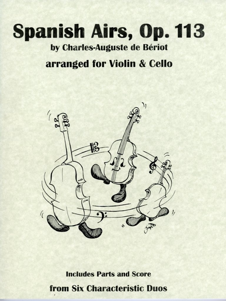 Last Resort Music Publishing de Beriot, Charles-Auguste (Lish): Spanish Airs, Op. 113 (violin & cello, score & parts)