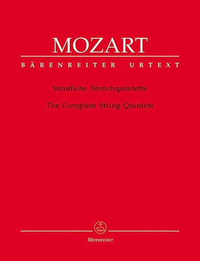 Barenreiter Mozart, W.A.: Complete String Quintets (2 violins, 2 violas, cello)