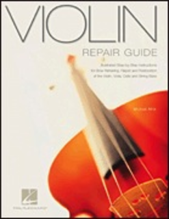 HAL LEONARD Atria, Michael: Violin Repair Guide