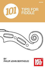 Mel Bay Berthoud: 101 Tips for Fiddle
