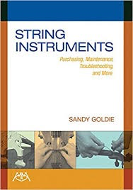 HAL LEONARD Goldie: String Instruments - Purchasing, Maintenance, Troubleshooting and More, Meredith Music Publications