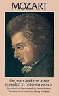 Kerst & Krehbiel: Mozart In His Own Words-The man and the artist as revealed in his own words