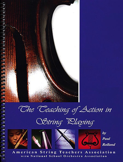 Alfred Music Rolland, Paul: The Teaching of Action in String Playing