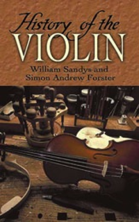 Alfred Music Sandys, William & Simon A.Forster: History of the Violin