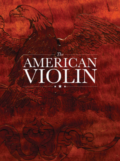 The American Violin, standard hard cloth-bound edition book, AFVBM Foundation, 2016, 328 pages
