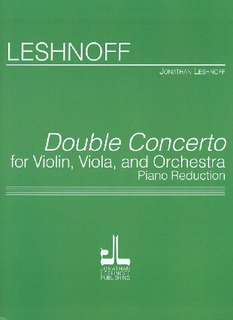 Carl Fischer Leshnoff, Jonathan: Double Concerto for Violin, Viola, and Orchestra (violin, viola, & piano reduction)