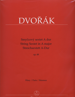 Barenreiter Dvorak, Antonin: Sextet in A major, Op. 48 (2 violins, 2 violas, 2 cellos) Barenreiter