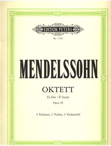 Mendelssohn, Felix: Octet in Eb Op.20 (4 violins, 2 violas, 2 cellos)