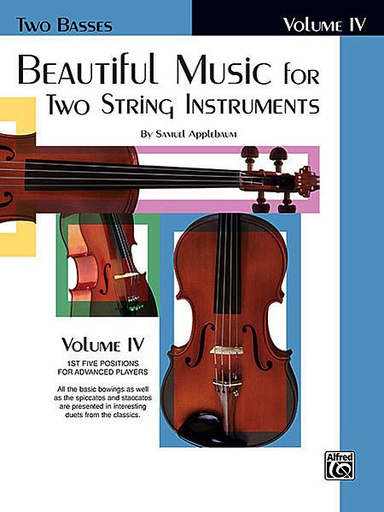 Alfred Music Applebaum, S.: Beautiful Music for Two String Instruments, Book 4 (2 basses)