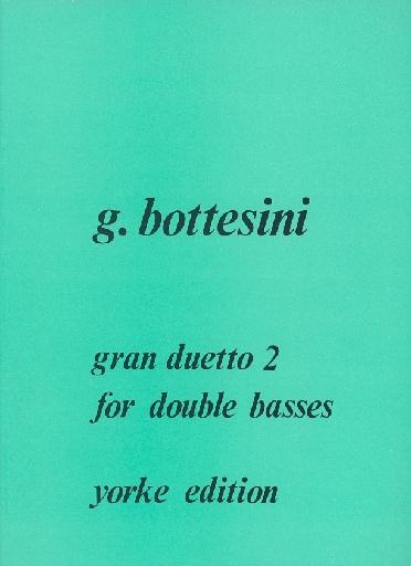 Carl Fischer Bottesini, Giovanni: Gran Duetto #2 (2 basses)