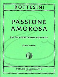International Music Company Bottesini (Sankey): Passione Amorosa (2 basses & piano) International