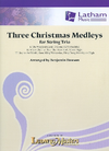 LudwigMasters Dawson, B.: Three Christmas Medleys for String Trio (score and parts)