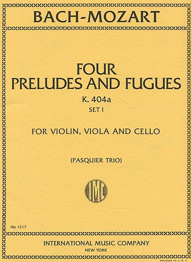 International Music Company Bach, J.S./Mozart, W.A.: Six Preludes and Fugues, Set 1 (Violin, Viola & Cello)