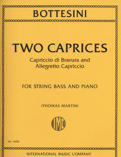 International Music Company Bottesini, Giovanni (Martin): Two Caprices- Capriccio di Bravura and Allegretto Capriccio (bass & piano)