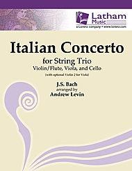 LudwigMasters Bach, J.S. (Levin): Italian Concerto for String Trio (violin/flute, Viola & cello)