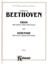 Alfred Music Beethoven, L. van: Trios & Serenade for Violin, Viola & Cello