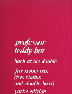 Carl Fischer Bor, Edward: Bach at the Double (2 violins & bass) score & parts