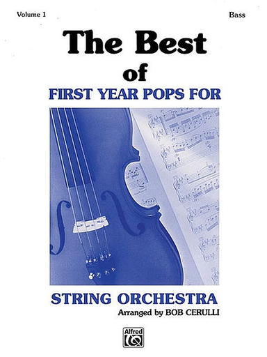 Alfred Music Cerulli, Bob: The Best of First Year Pops (bass)
