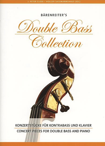 Barenreiter Close & Sassmannshaus: (Collection) Barenreiter's Double Bass Collection (bass & piano) Barenreiter