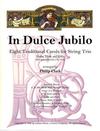 Clark, Philip: In Dulce Jubilo-8 Traditional Carols for String Trio