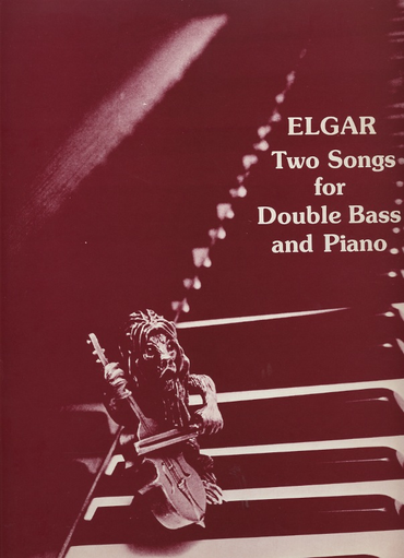 Elgar, Edward: Two Songs for Double Bass & Piano