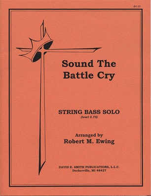 Ewing, R.M.: Sound the Battle Cry (Bass & Piano)