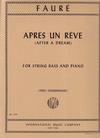 International Music Company Faure, Gabriel (Zimmermann): After a Dream (bass & piano)