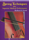 Frost, Robert: String Technique for Superior Musical Performance (bass)