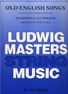 LudwigMasters Hall, Percy (arr): Old English Songs for Violin Trio or Mixed String Trio, score & parts