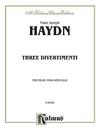 Alfred Music Haydn, F.J.: 3 Divertimenti (violin, Viola & cello)