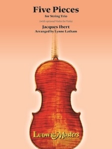 LudwigMasters Ibert, Jacques (Latham): Five Pieces for String Trio (violin, Viola or 2nd violin, cello)