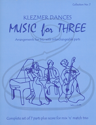 Last Resort Music Publishing Kelley: (Score/Parts) Music for Three - Klezmer Dances, Vol.7 (interchangeable trio parts) Last Resort